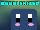 Bubblerized